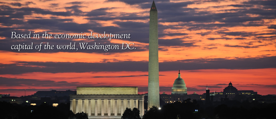 Based in the economic development capital of the world, Washington DC.